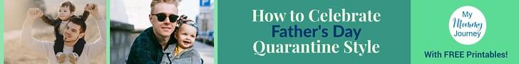 father's day quarantine celebration, father's day