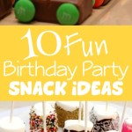 10 Fun Birthday Party Snack Ideas