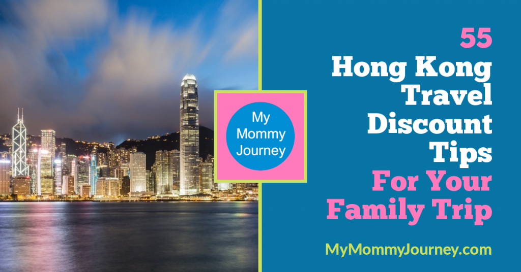 Hong Kong travel discount tips, family trip, Hong Kong, Hong Kong travel discount, travel discount tips