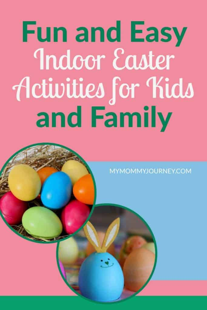 indoor easter activities for kids and family, indoor easter activities for kids, indoor easter activities