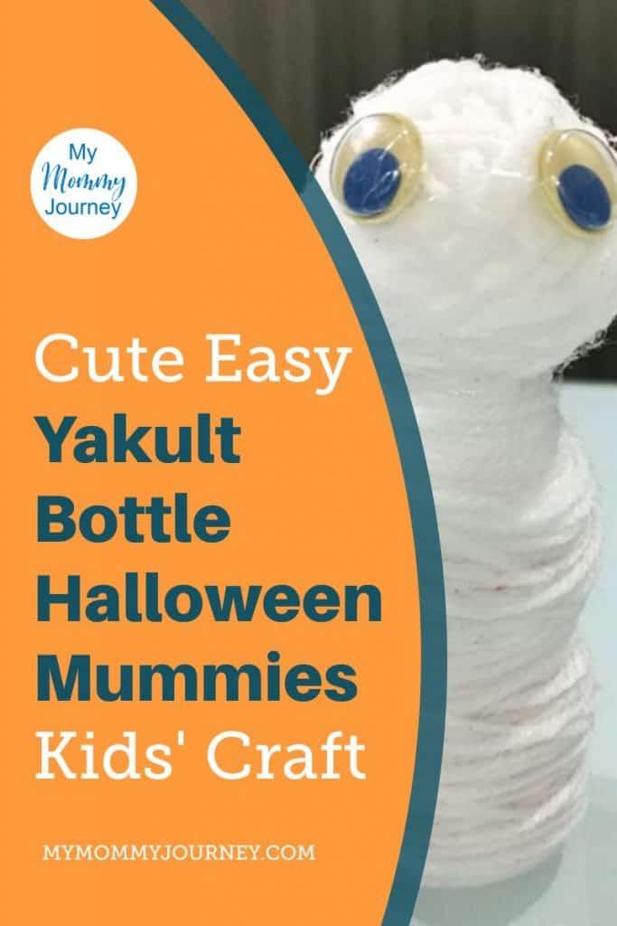 Halloween Mummies Yakult Bottle Craft Pinterest pin
