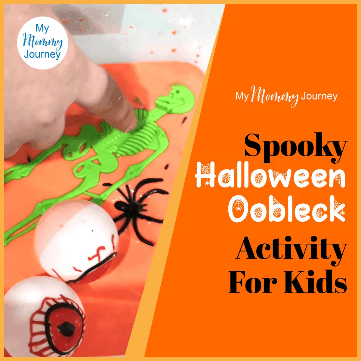 Spooky Halloween Oobleck Activity For Kids