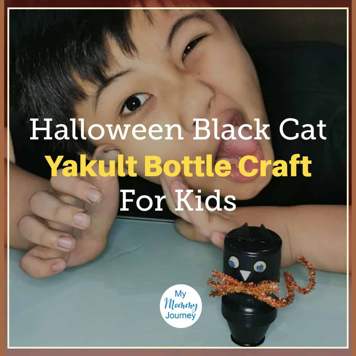 Halloween Black Cat Yakult Bottle Craft for Kids