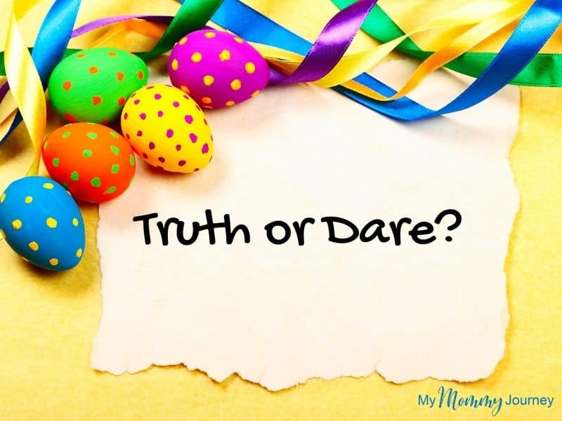 Unique Easter Egg Hunt at Home for Kids Truth or Dare game