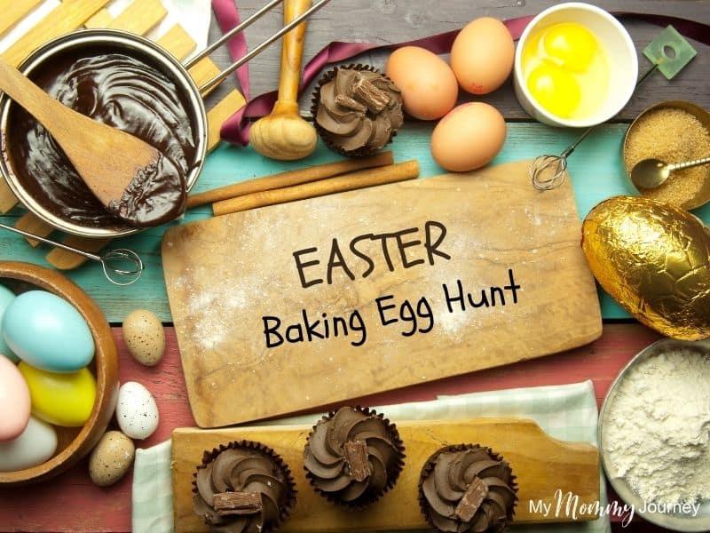 Unique Easter Egg Hunt at Home for Kids Easter baking treats
