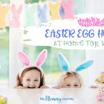 21 Unique Easter Egg Hunt at Home for Kids