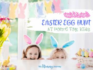 Unique Easter Egg Hunt At Home for Kids Cover