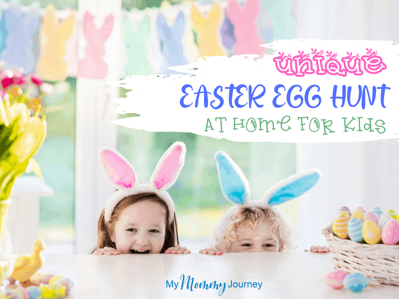 Unique Easter Egg Hunt At Home for Kids Cover